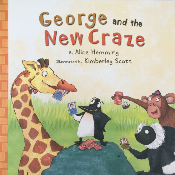 Front cover of George and the New Craze by Alice Hammond