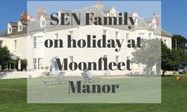 SEN Family on Holiday at Moonfleet Manor